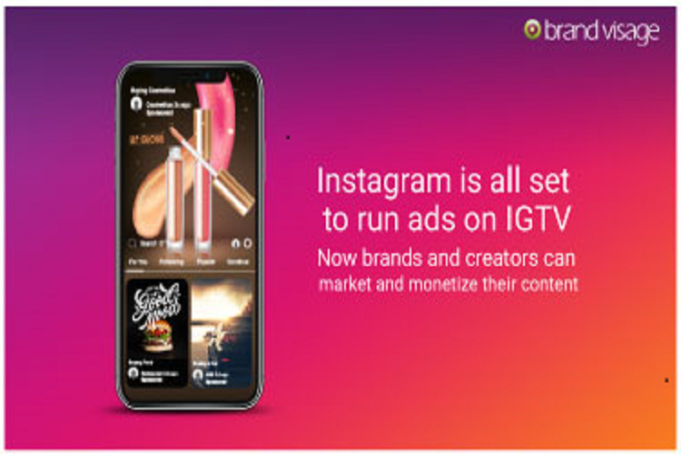 NEWS: Ads on IGTV could be the next big thing for Brands & Marketers!