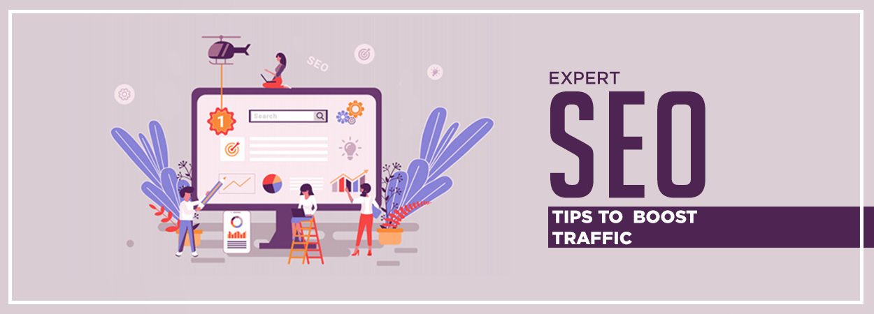 Expert SEO Tips to Boost Traffic