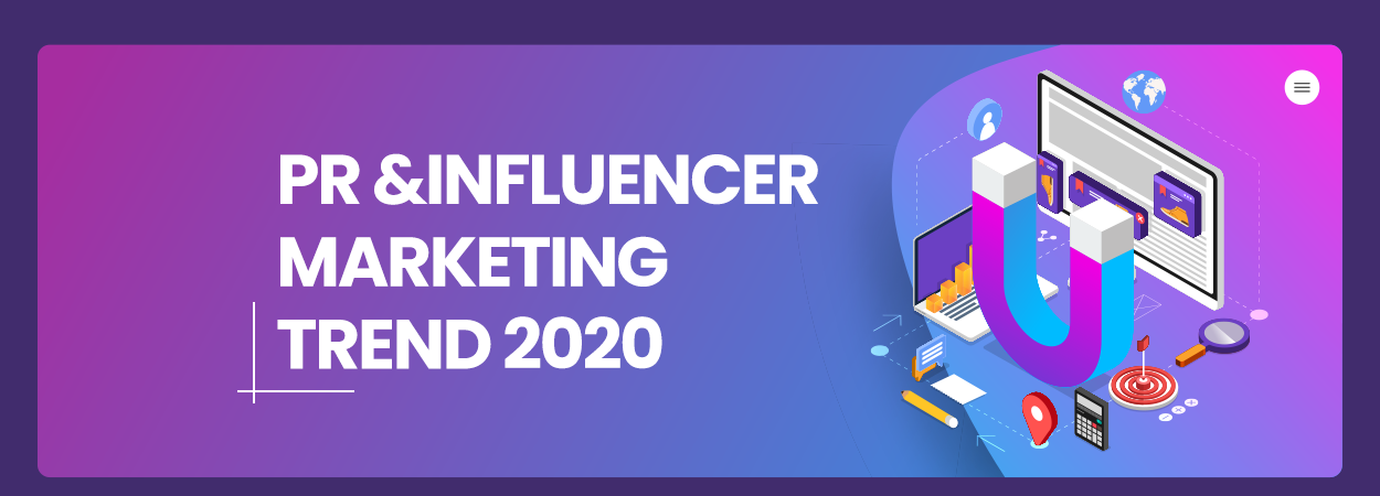 PR and Influencer Marketing: Trend 2020
