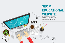 SEO and educational website: Everything you need to know
