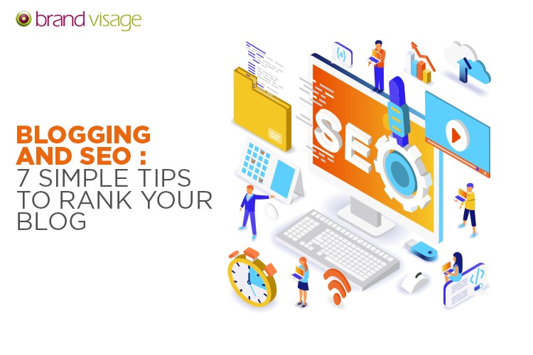 Blogging and SEO: 7 simple tips to Rank Your Blog