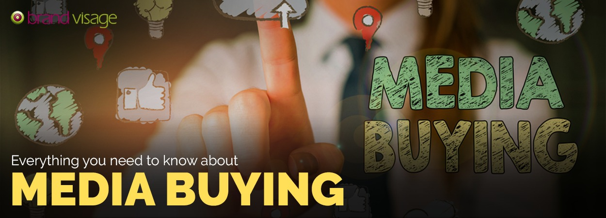 Everything you need to know about Media buying