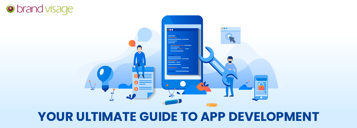 Your utlimate guide to App Development