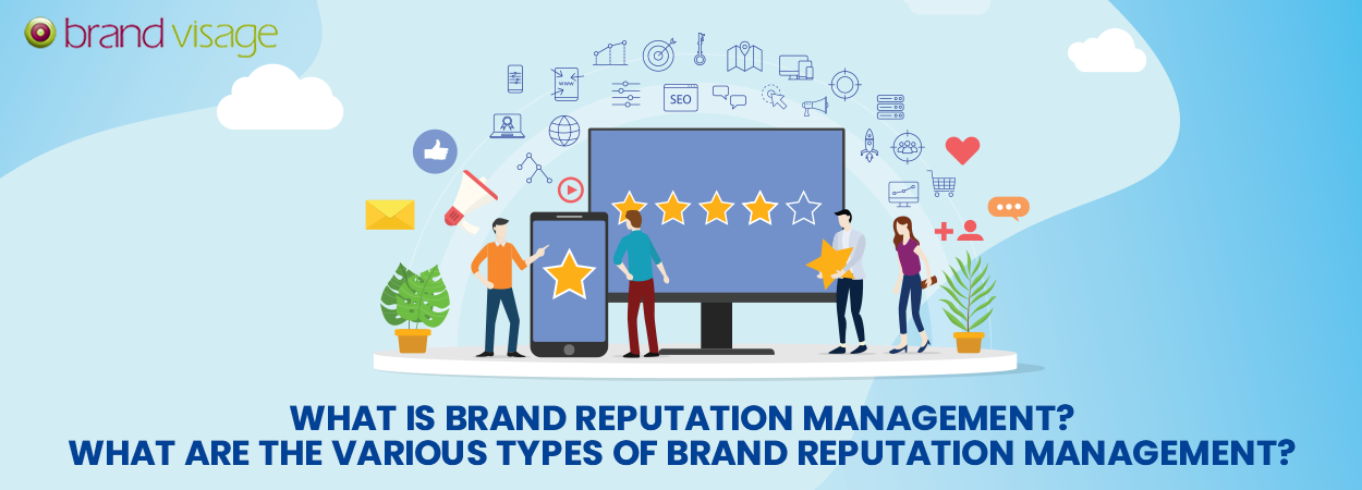What is Brand Reputation Management? A top guide.