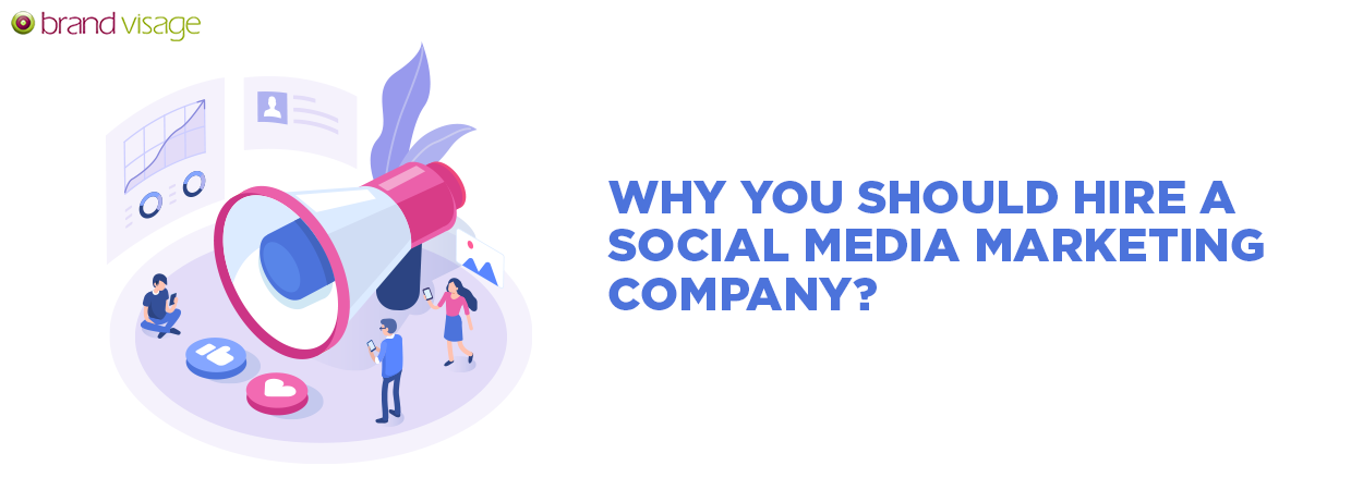Why you should hire a social media marketing company?
